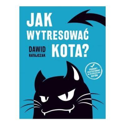 Jak wytresować kota? Dawid Ratajczak