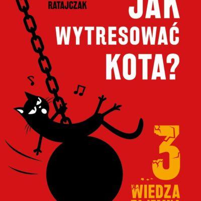 Jak wytresować kota 3, wiedza tajemna, Dawid Ratajczak